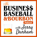 Business, Baseball & Bourbon