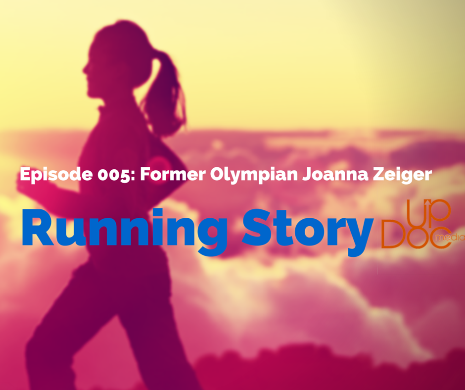 Amanda Loudin interviews Joanna Zeiger on Running Story Podcast on Updoc media