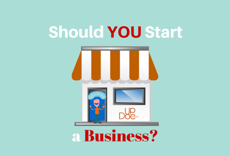 should you start a business out of school on updoc media