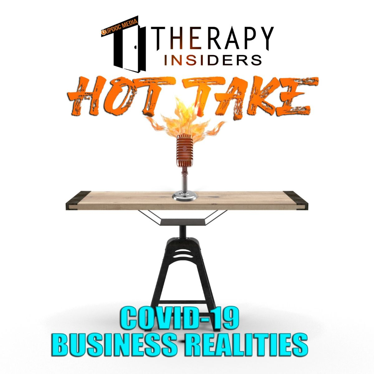 COVID-19-Business-Realities-TI-podcast-UpDoc-Media