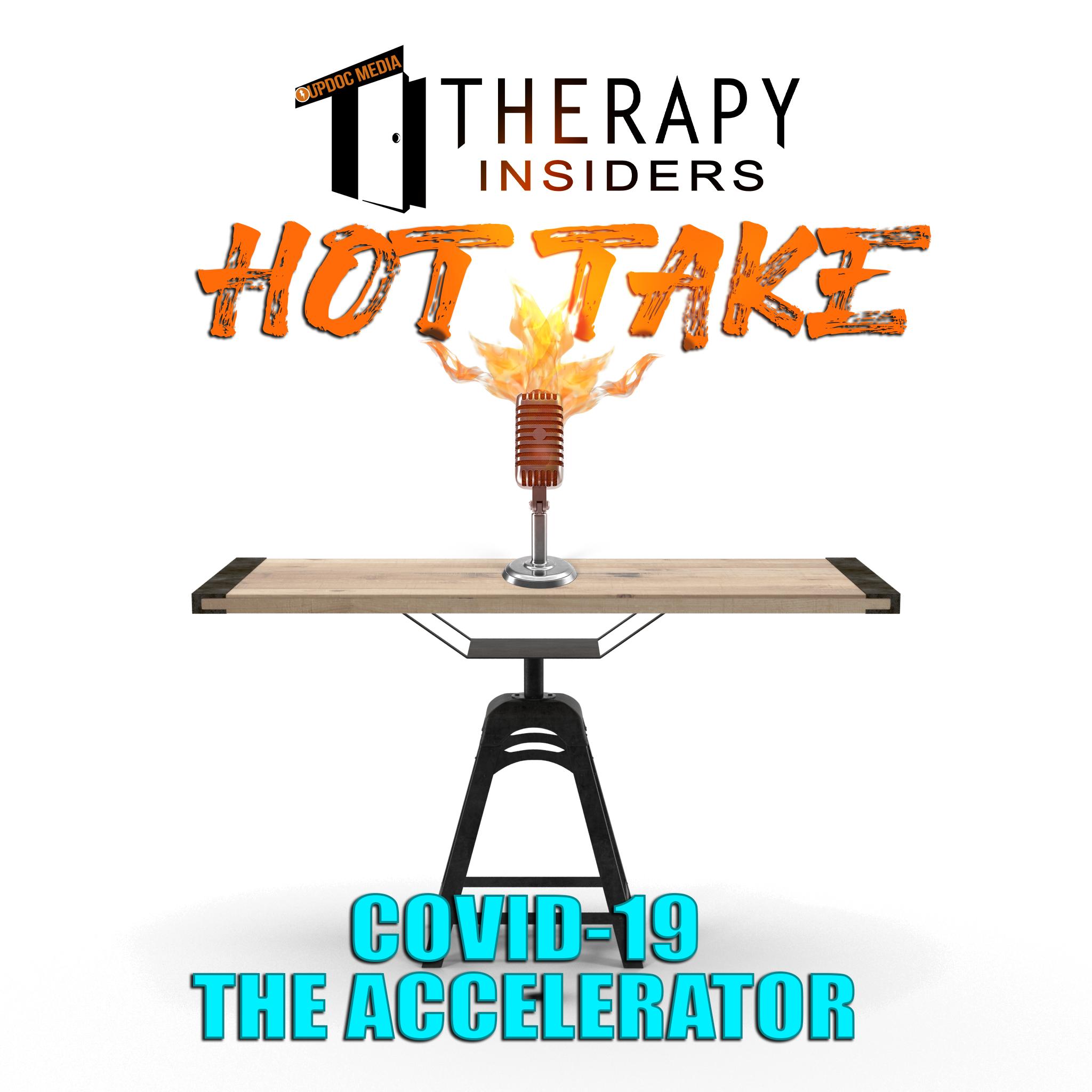 TI-hot-take-covid-19-the-accelerator-updoc-media-1