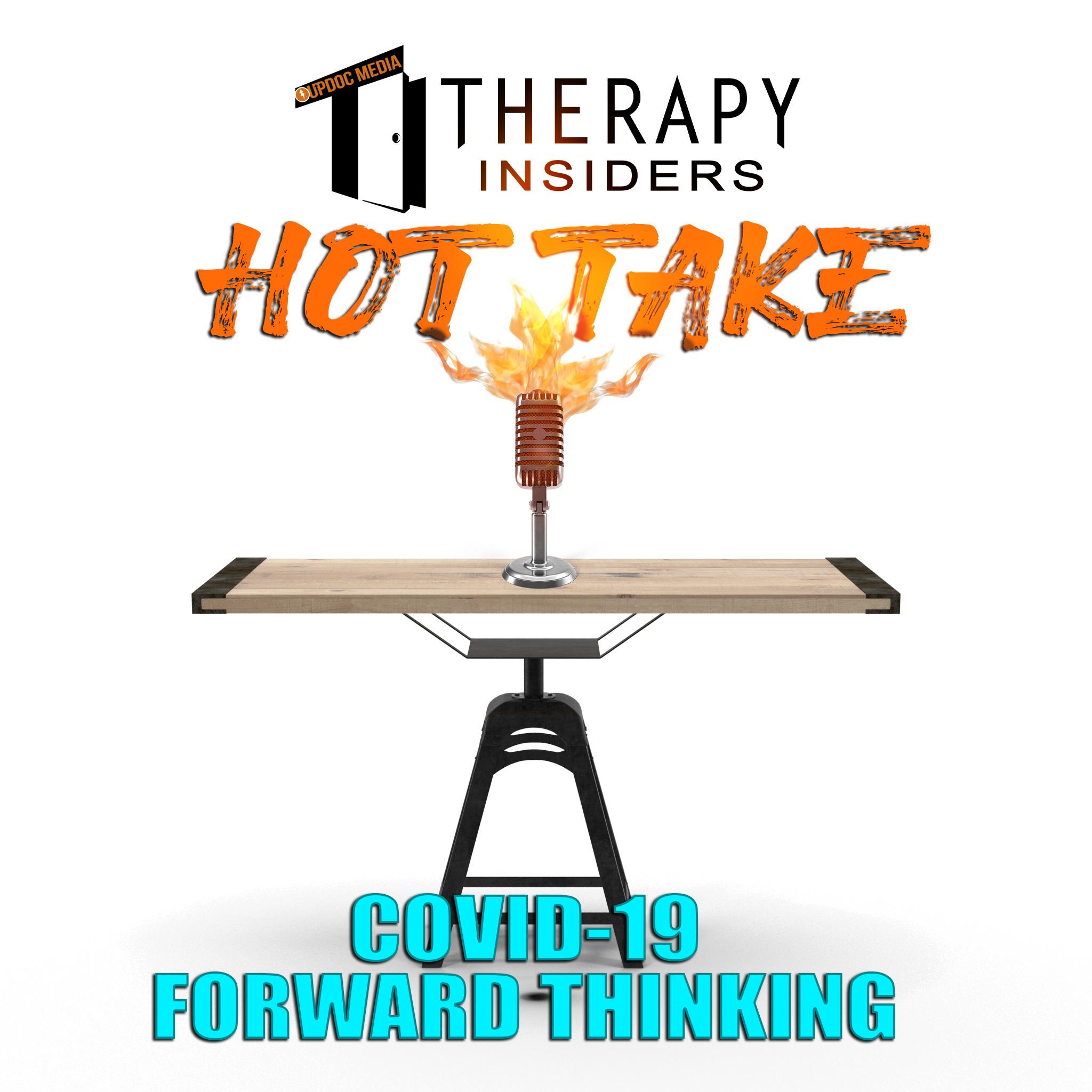 TI hot take forward thinking updoc media podcast